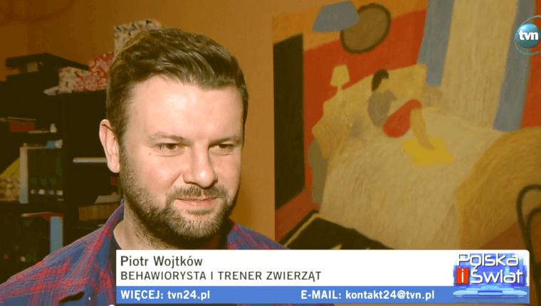 tvn24 Piotr Wojtków behawiorysta i trener zwierząt