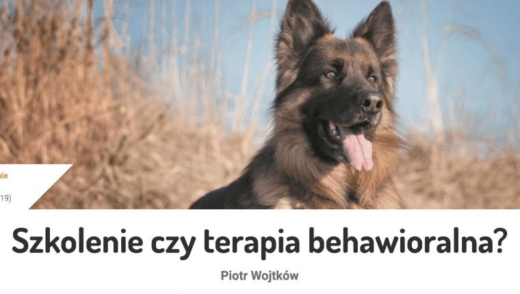 szkolenie czy terapia behawioralna Piotr Wojtków